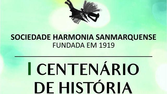 ComemoraoICentenriodaSociedadeHarmoniaSanmarquense_C_0_1592556799.