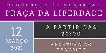Abertura ao trânsito da Praça da Liberdade – 12/03 às 20h00