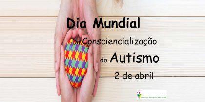 Dia Mundial da Consciencialização do Autismo é comemorado a 2 de abril