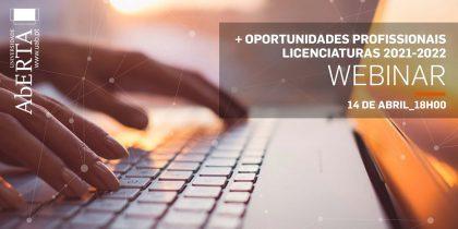 Universidade Aberta: Webinar + Oportunidades Profissionais